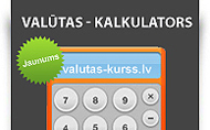 Vēlies uzzināt kāds šodien Valūtas kurss, izmanto valūtas kalkulatoru